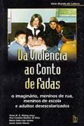 Da violência ao Conto de Fadas Ana Carolina M.S. Rosing (org)