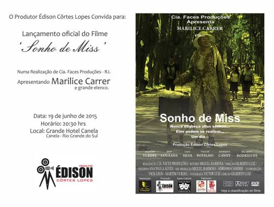 Convite para o lançamento do filme Sonho de Miss